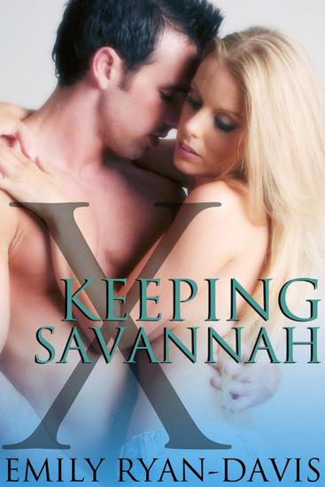Keeping Savannah - An eXclave erotic romance #3 - cover