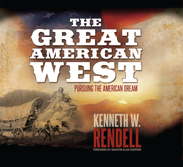 The Great American West: Pursuing the American Dream