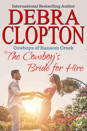 The Cowboy's Bride for Hire - Cowboys of Ransom Creek #2 - cover