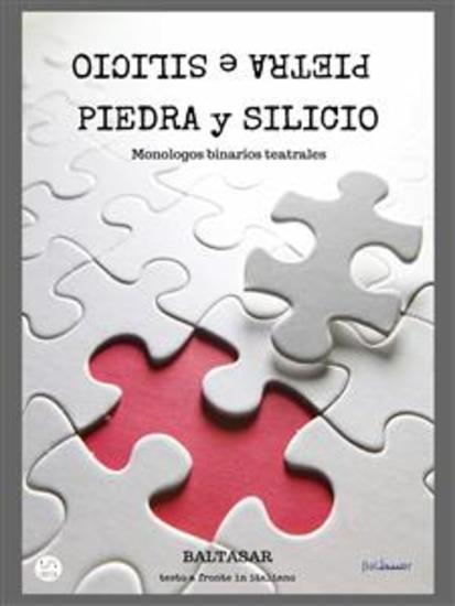 piedra y silicio - Monologos binarios teatrales (con testo a fronte in italiano) - cover