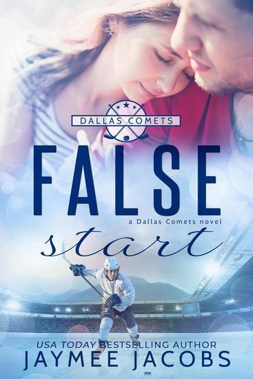 False Start - The Dallas Comets #4 - cover