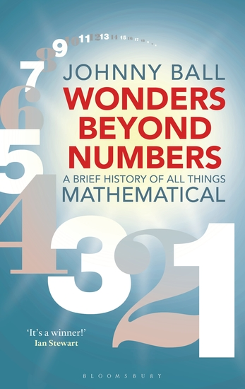 Wonders Beyond Numbers - A Brief History of All Things Mathematical - cover