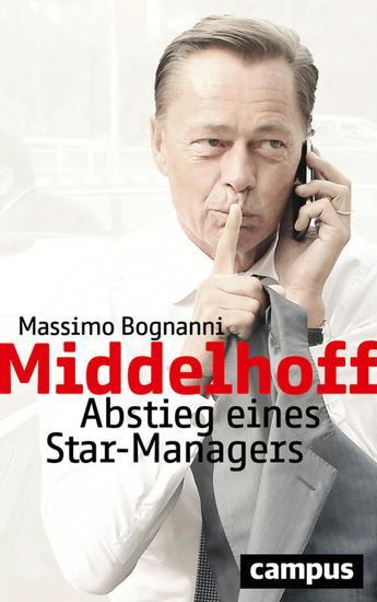 Middelhoff - Abstieg eines Star-Managers plus E-Book inside (ePub mobi oder pdf) - cover