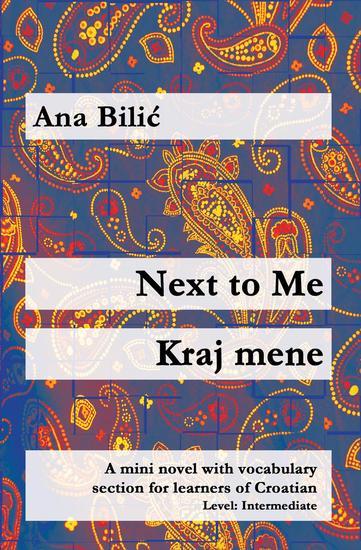 Next to Me Kraj mene - Croatian made easy - cover