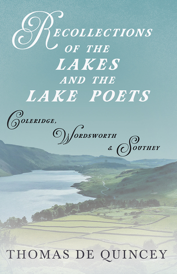 Recollections of the Lakes and the Lake Poets - Coleridge Wordsworth and Southey - cover
