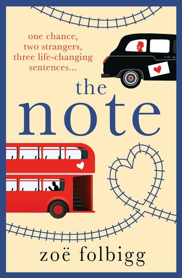 The Note - An uplifting life-affirming romance about finding love in an unexpected place - cover