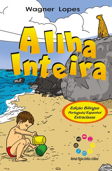 A ilha inteira - La isla por entero (Edição bilíngue) - cover