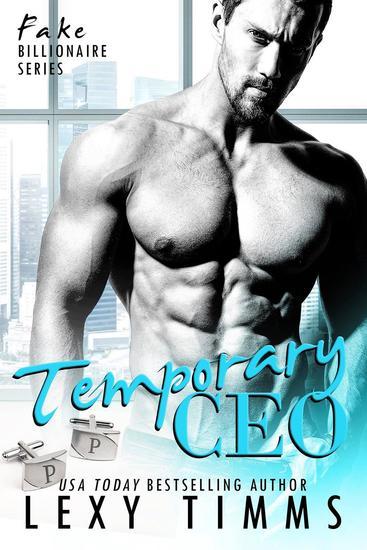 Temporary CEO - Fake Billionaire Series #2 - cover