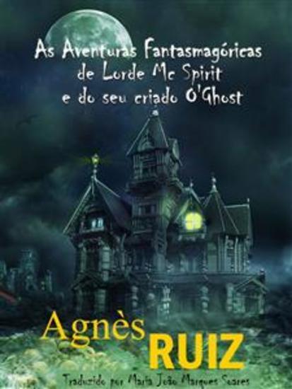 As Aventuras Fantasmagóricas De Lorde Mc Spirit E Do Seu Criado O'ghost - cover