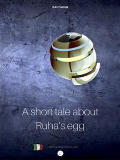 Short tale about Ruha's Egg - favola di Ruha con testo a fronte in italiano - cover