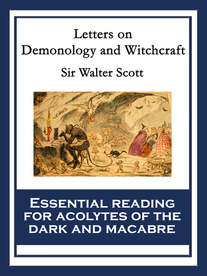 Letters on Demonology and Witchcraft - With linked Table of Contents - cover