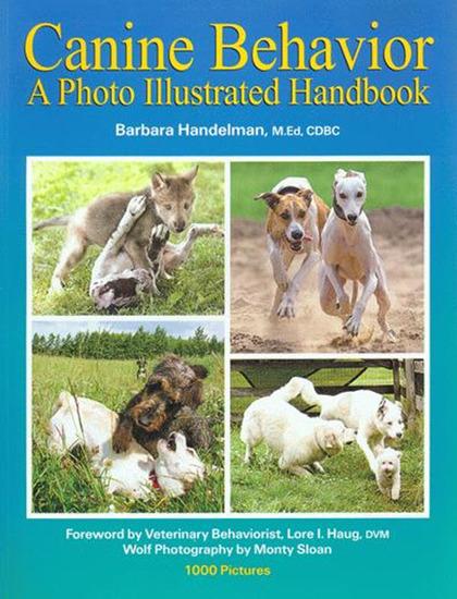 Canine behavior - a photo illustrated handbook - cover