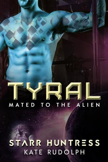 Tyral - Mated to the Alien #2 - cover