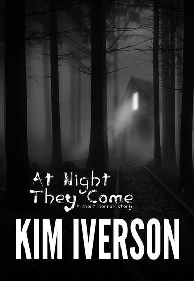 At Night They Come - cover