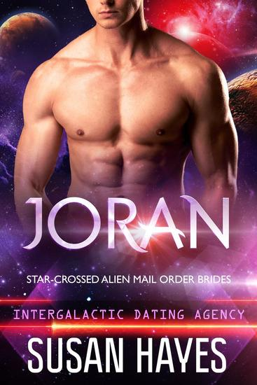 Joran: Star-Crossed Alien Mail Order Brides (Intergalactic Dating Agency) - Star-Crossed Alien Mail Order Brides #1 - cover