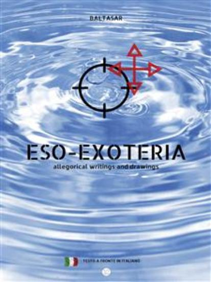 eso-exoteria - allegorical writings and drawings (con testo a fronte in italiano) - cover