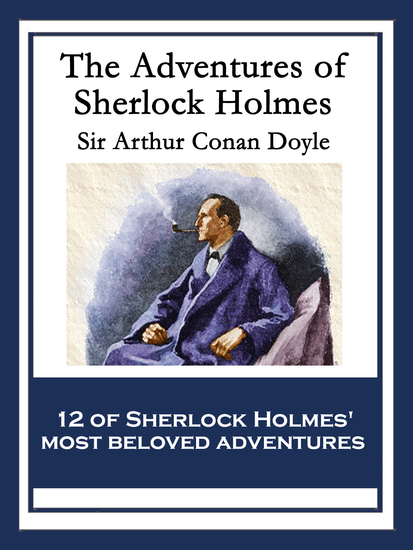 The Adventures of Sherlock Holmes - With linked Table of Contents - cover