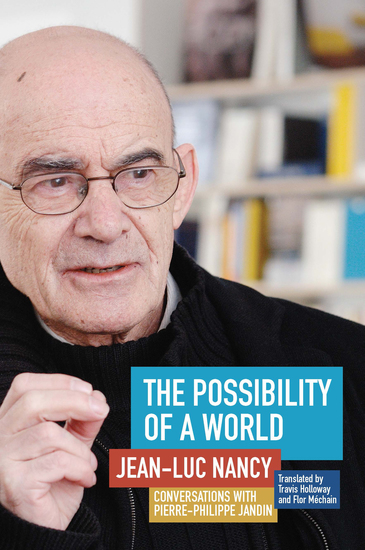 The Possibility of a World - Conversations with Pierre-Philippe Jandin - cover