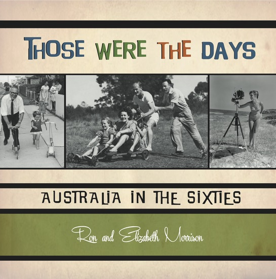 Those Were the Days - Australia in the Sixties - cover
