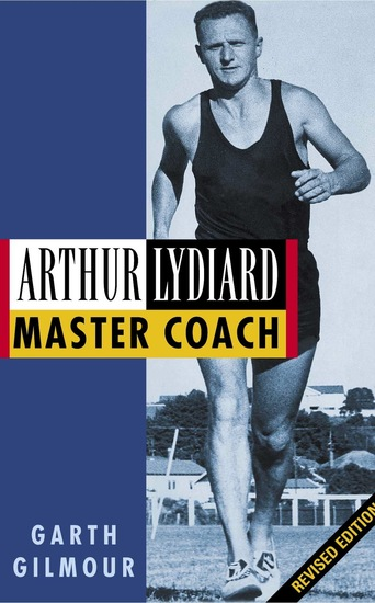 Arthur Lydiard - Master Coach - cover