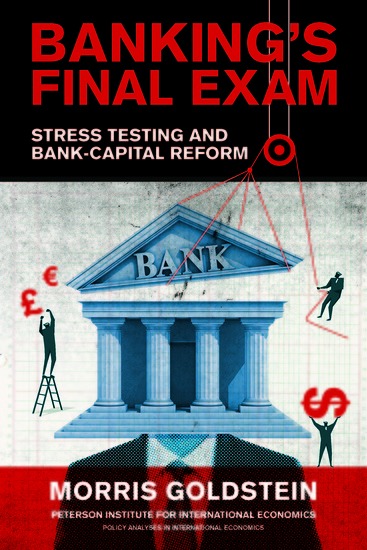 Banking's Final Exam - Stress Testing and Bank-Capital Reform - cover