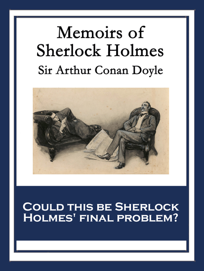 Memoirs of Sherlock Holmes - With linked Table of Contents - cover