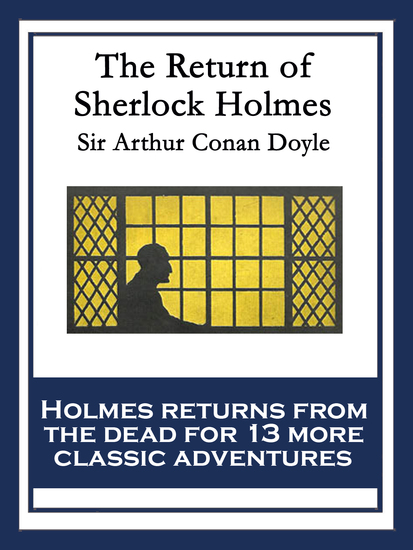 The Return of Sherlock Holmes - With linked Table of Contents - cover