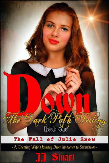 The Fall of Julie Snow - Down the Dark Path Trilogy #1 - cover