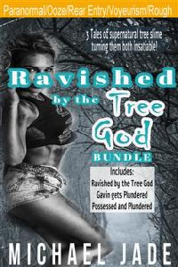 Ravished by the Tree God Bundle - cover