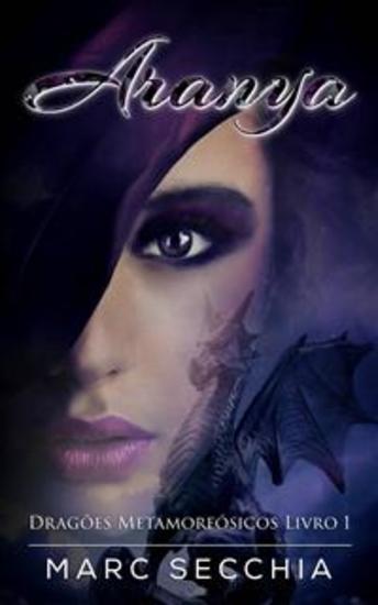 Aranya – Dragões Metamorfósicos Livro 1 - cover
