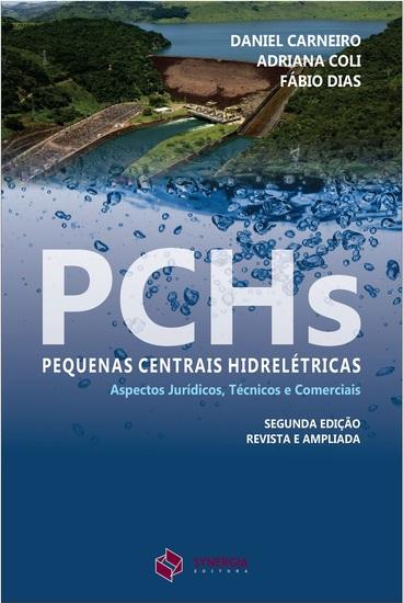 PCHs: pequenas centrais hidrelétricas - 2ª Edição - cover