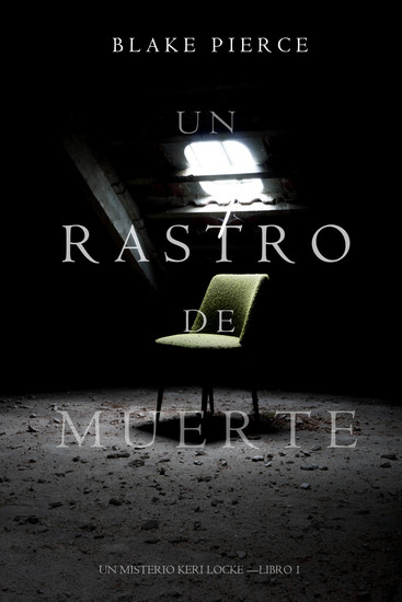Un Rastro de Muerte (Un Misterio Keri Locke --Libro #1) - cover