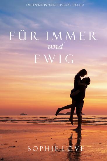 Für Immer und Ewig (Die Pension in Sunset Harbor – Buch 2) - cover