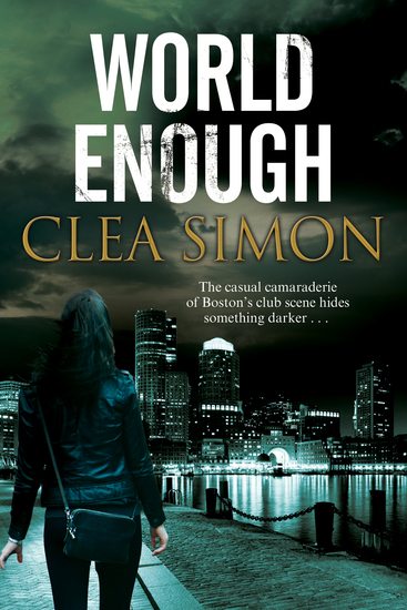 World Enough - A Boston-based noir mystery - cover