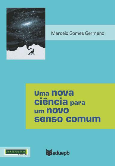 Uma nova ciência para um novo senso comum - cover
