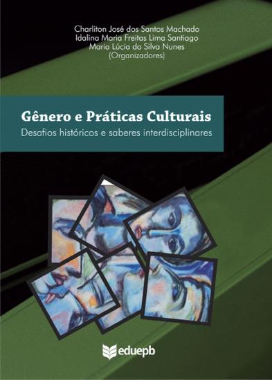 Gêneros e práticas culturais - desafios históricos e saberes interdisciplinares - cover