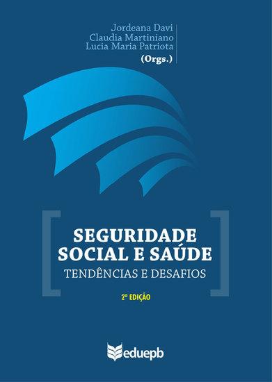 Seguridade social e saúde - tendências e desafios - cover