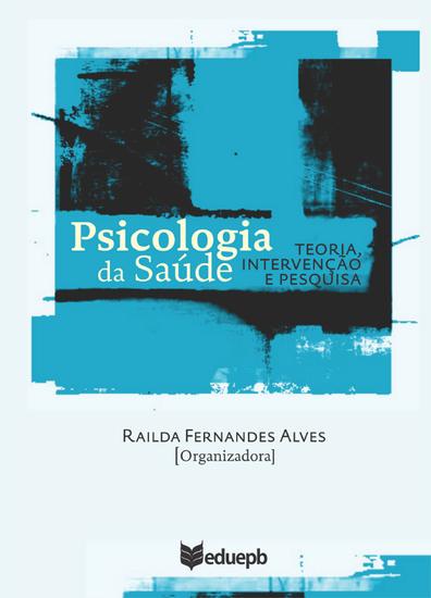 Psicologia da saúde - teoria intervenção e pesquisa - cover