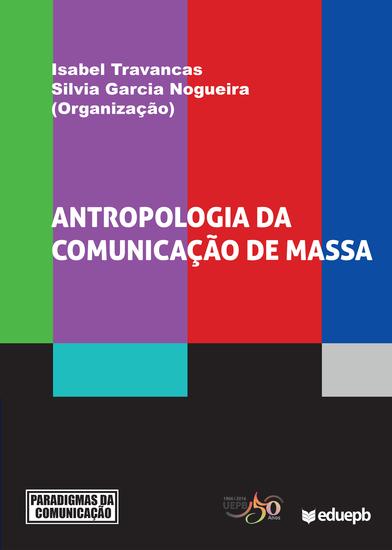 Antropologia da comunicação de massa - cover
