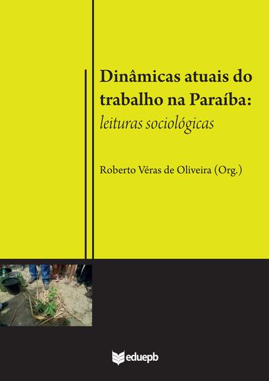Dinâmicas atuais do trabalho na Paraíba - leituras sociológicas - cover