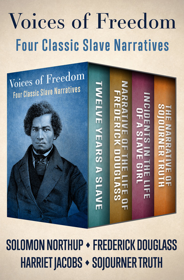 Voices of Freedom - Four Classic Slave Narratives - cover