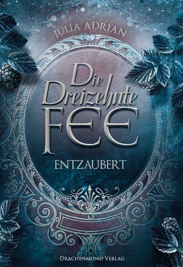 Die Dreizehnte Fee - Entzaubert - cover