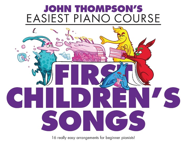 John Thompson's Easiest Piano Course: First Children's Songs - cover