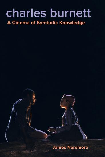Charles Burnett - A Cinema of Symbolic Knowledge - cover