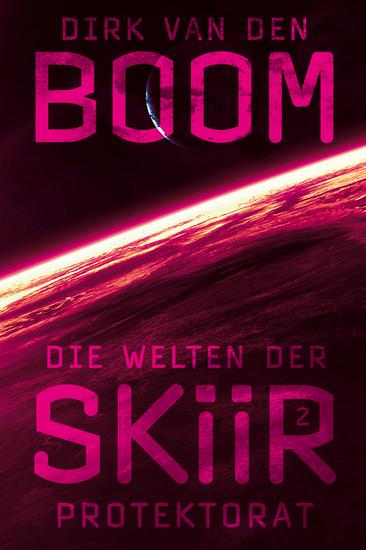 Die Welten der Skiir 2: Protektorat - cover