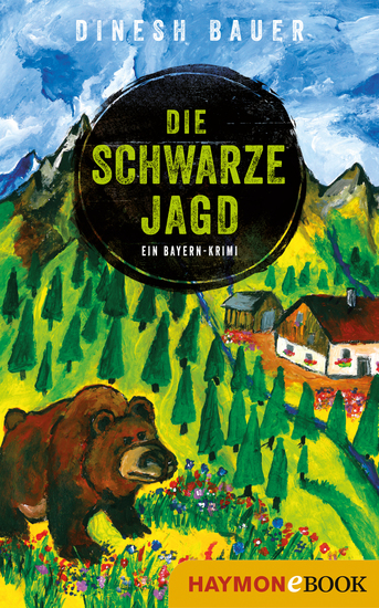Die schwarze Jagd - Ein Bayern-Krimi - cover