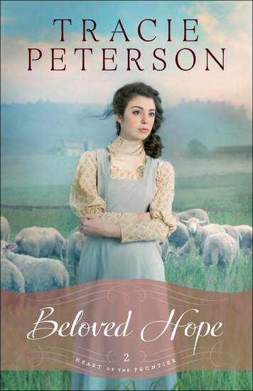 Beloved Hope (Heart of the Frontier Book #2) - cover