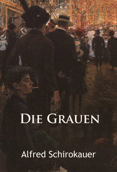 Die Grauen – historischer Roman - cover