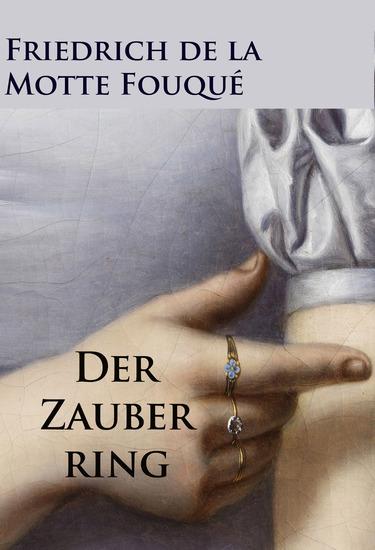 Der Zauberring - historischer Roman - cover