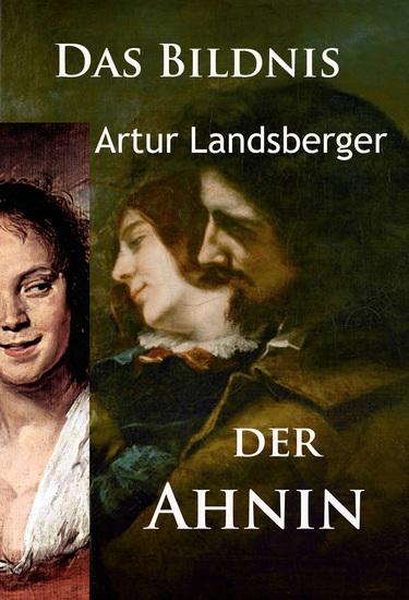 Das Bildnis der Ahnin - historischer Roman - cover